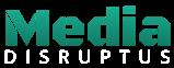 Media-Disruptus